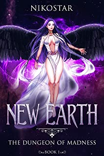 New Earth- The Dungeon of Madness (Book 1) (English Edition)