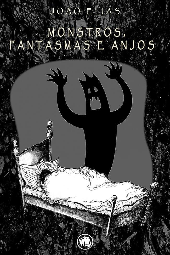 浸漬測定風刺Monstros, fantasmas e anjos (Portuguese Edition)
