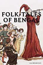 Folk-Tales of Bengal by Lal Behari Day: With original illustrations