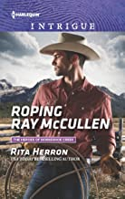 Roping Ray McCullen (The Heroes of Horseshoe Creek Book 3)