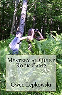 Mystery at Quiet Rock Camp (Reed Family Adventures Book 2)