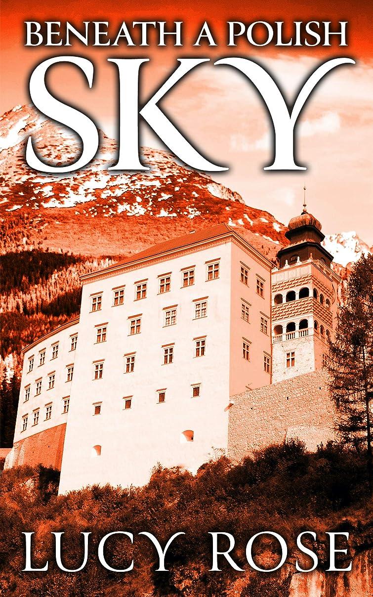 バンジョー堂々たるさせるBeneath a Polish Sky (English Edition)