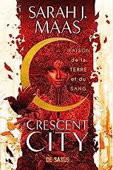 Crescent City T01 - Maison de la terre et du sang (ebook) Format Kindle