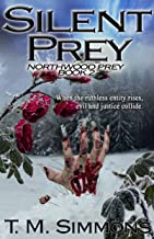 Silent Prey: Northwood Prey Book 2