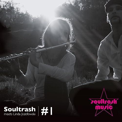 Soultrash Meets Linda Jozefowski