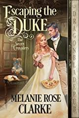 Escaping the Duke (The Secret Crusaders Book 1) Kindle Edition