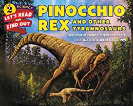 Pinocchio Rex and Other Tyrannosaurs (Let's-Read-and-Find-Out Science 2)