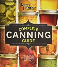 Better Homes and Gardens Complete Canning Guide: Freezing, Preserving, Drying: English