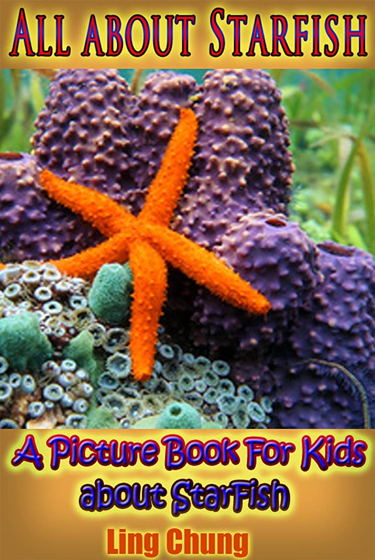 コンテンツ男らしいフルーツChildren's Book About Starfish: A Kids Picture Book About Starfish with Photos and Fun Facts (English Edition)