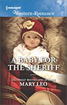 A Baby for the Sheriff (Harlequin Western Romance Book 1664)