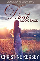 Don't Look Back (Lily's Story, Book 2) Kindle Edition