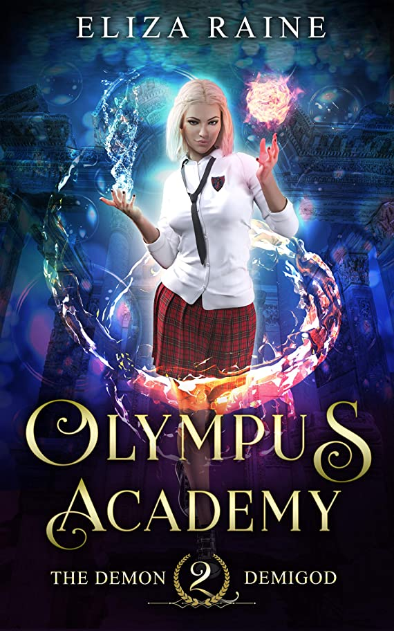サイトラインどれでも段階Olympus Academy: The Demon Demigod (English Edition)
