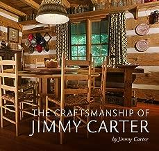 The Craftsmanship of Jimmy Carter
