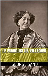 Le Marquis de Villemer (French Edition)