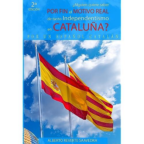 la Independencia de Cataluña: Amazon.es