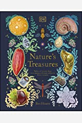 Nature's Treasures: Tales Of More Than 100 Extraordinary Objects From Nature Kindle Edition