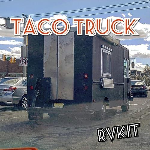 Taco Truck [Explicit]