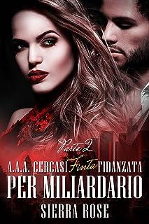 家で人気のあるAAA Cercasi Finta Fidanzata per Miliardario – Parte 2(イタリア語版)ランキングは何ですか