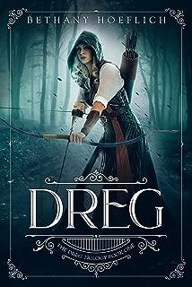 Dreg (The Dreg Trilogy Book 1)