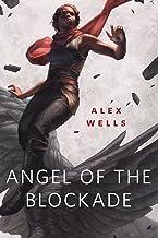 Angel of the Blockade: A Tor.com Original