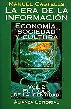 La Era de La Información: Economía, Socidad y Cultura, Vol. 2: El Poder de la Identidad (Spanish Edition)