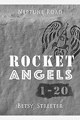 Neptune Road: Rocket Angels 1-20 Kindle Edition