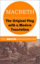 Macbeth (The Modern Shakespeare: The Original Play with a Modern Translation)