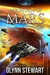 Mountain of Mars (Starship's Mage Book 8) Kindle Edition