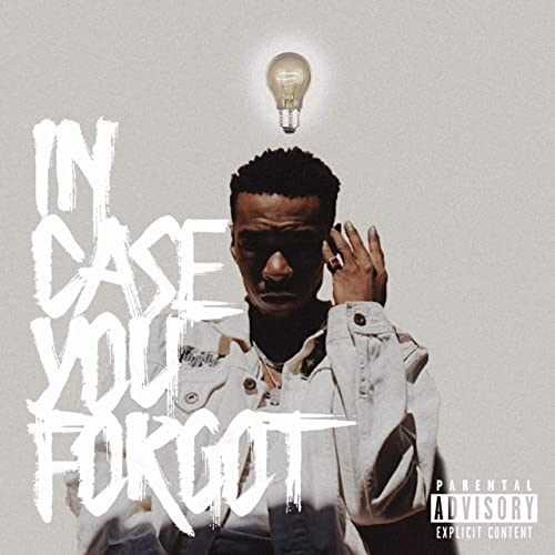 In Case You Forgot [Explicit]