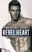 Rebel Heart (Rush-Serie 2) (German Edition)