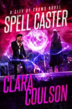 Spell Caster (City of Crows Book 6)