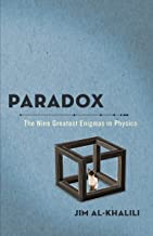 Paradox: The Nine Greatest Enigmas in Physics