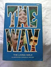 The Way: The Living Bible