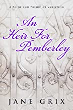An Heir for Pemberley: A Pride and Prejudice Variation Short Story