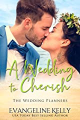 A Wedding to Cherish (The Wedding Planners) Kindle Edition