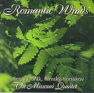 Wind Quintet Arrangements - Grieg, E. / Dvorak, A. / Rimsky-Korsakov, N.A. (Romantic Winds) (The Missouri Quintet)