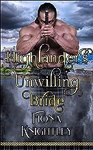 Highlander's Unwilling Bride : How It All Began; A Highland Lover Romance Short Read Prequel (Highland Lover Series)
