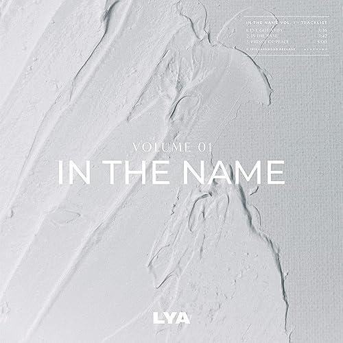 Lya - In the Name, Vol. 1 (2019)