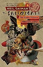 Sandman: Dream Hunters 30th Anniversary Edition (Prose Version)