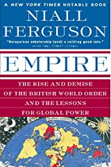 Empire: The Rise and Demise of the British World Order and the Lessons for Global Power Kindle Edition