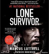 Lone Survivor: The Eyewitness Account of Operation Redwing and the Lost Heroes of SEAL Team 10 PDF