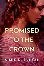 Promised to the Crown (Daughters of New France Book 1)