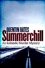 Summerchill (Gunnhildur Mystery) (English Edition)