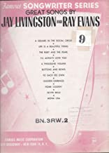 Great Songs by Jay Livingston and Ray Evans (Famous Songwriter Series)