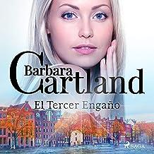 El Tercer Engaño: La Colección Eterna de Barbara Cartland 34
