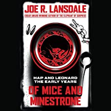 Of Mice and Minestrone: Hap and Leonard: The Early Years (Hap and Leonard)