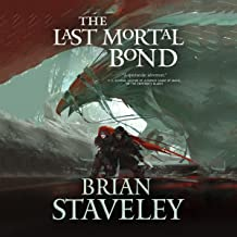 The Last Mortal Bond: Chronicle of the Unhewn Throne, Book 3