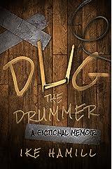 Dug the Drummer Kindle Edition