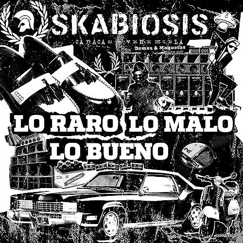 Lo Raro, Lo Malo, Lo Bueno (Demos y Maquetas) [Explicit] by ...