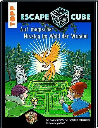 Escape Cube Kids Auf agischer ission i Wald der Wunder Das EscapeAbenteuer für Kinder it de ZauberwürfelNorbert Pautner